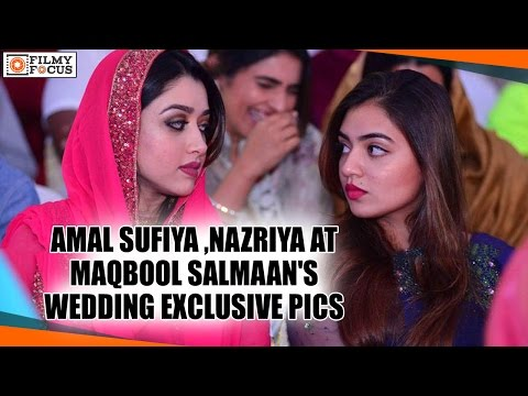 Amal Sufia And Nazriya Nazim At Maqbool Salmaan