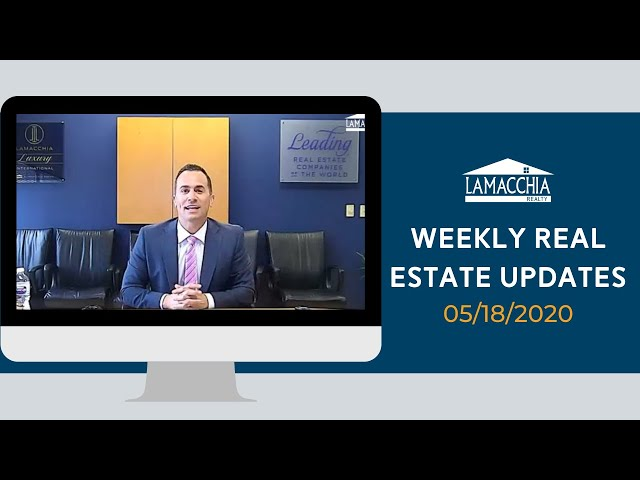 Weekly Real Estate Updates 5/18/2020