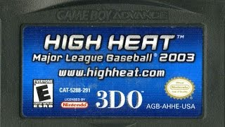 CGR Undertow - HIGH HEAT MAJOR LEAGUE BASEBALL 2003 review for Game Boy Advance