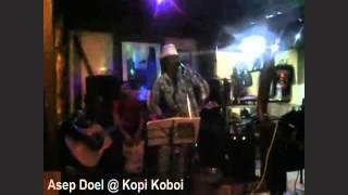 Asep Doel - Blues Kumaha Aing
