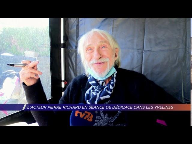 Yvelines | L'acteur Pierre Richard en séance de dédicace dans les Yvelines