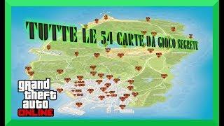 DOVE TROVARE LE 54 CARTE DA GIOCO SEGRETE sulla mappa di Gta5 online