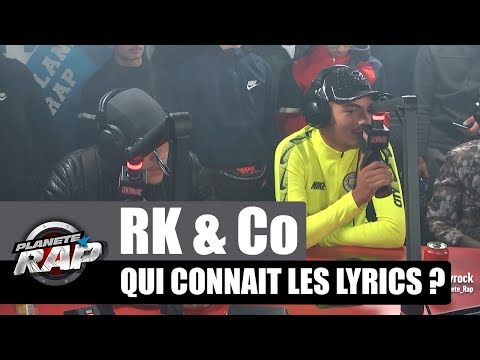 Youtube: RK – Qui connaît les lyrics? avec PLK, GLK, KRK & Koba LaD #PlanèteRap