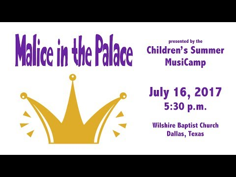 Malice in the Palace: MusiCamp 2017