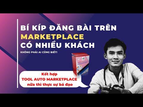 🔴 Bí Kíp Đăng Bài Trên MarketPlace Để Có Nhiều Khách Hỏi Và Mua Hàng I TOOL AUTO MARKETPLACE
