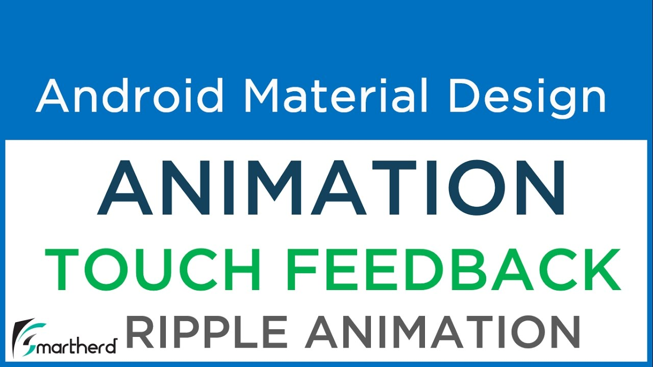 #5 2 Android Material Animation: Ripple Effect Animation | Touch Feedback