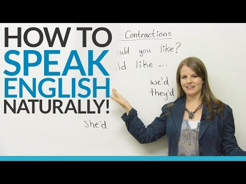 Speak English Naturally with WOULD contractions: I'D, YOU'D, HE'D...