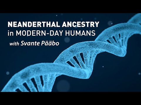 Neanderthal Ancestry in Modern-Day Humans with Svante Pääbo