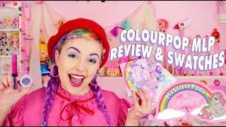 ♡ COLOUR POP MY LITTLE PONY COLLECTION REVIEW & SWATCHES ♡