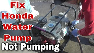 How To Fix or Repair A Honda WT30X Trash Pump or Water Pump that is Not Pumping - With Taryl