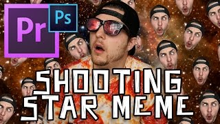 Video How To Make A Shooting Star Meme In Premiere CC download MP3, 3GP, MP4, WEBM, AVI, FLV Juni 2018