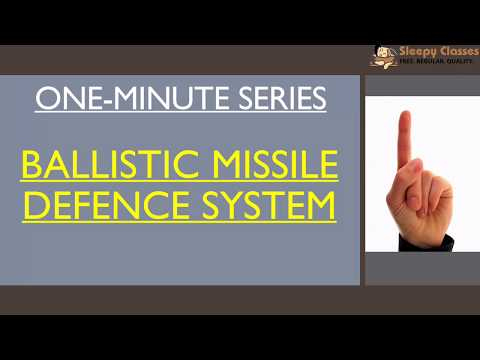 Ballistic Missile Defence System - One Minute Series for IAS || UPSC || Prelims