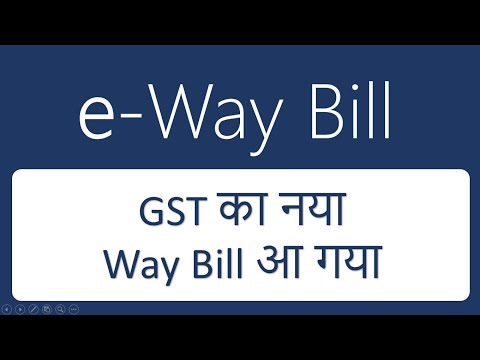 E Way Bill GST With New Updates by CA Mohit Goyal