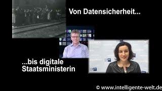 09:59 - das Digitalmagazin: Von Datensicherheit bis digitale Staatsministerin