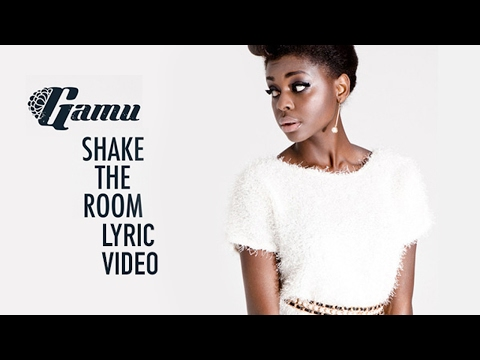 Gamu - Shake the Room (Official Lyric Video)
