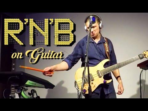 RNB On Guitar, Hip Hop Instrumental Live Looping