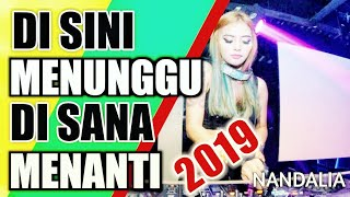 Download Dj Di Sini Menanti Di Sana Menunggu | Dj Full Bass Original Terbaru