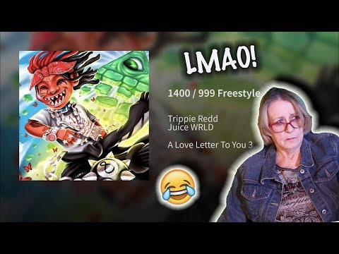 Grandma REACTS To 1400 / 999 Freestyle · Trippie Redd · Juice WRLD