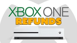Xbox One to Offer REFUNDS - The Know Game News