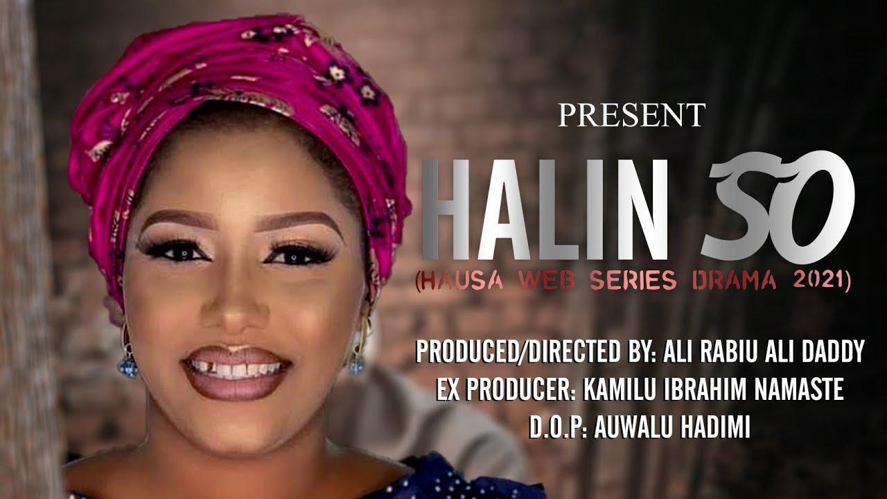 Download HALIN SO  EPISODE 9  Latest Hausa Series 2021 (ALI DADDY) Khadija Yobe @HAUSA TV NAMASTE.