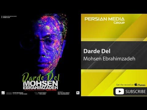 Mohsen Ebrahimzadeh - Darde Del (محسن ابراهیم زاده - درد دل)