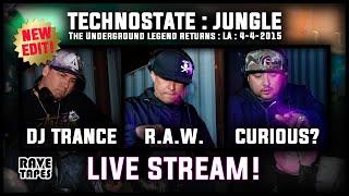 RAW - Curious - DJ Trance LIVE STREAM Technostate Jungle April 2015