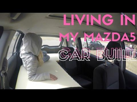 Living In My Mazda5: THE BUILD