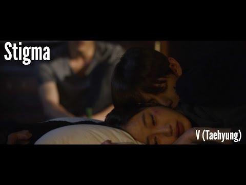 Stigma MV - BTS V (Taehyung) [Fanmade]