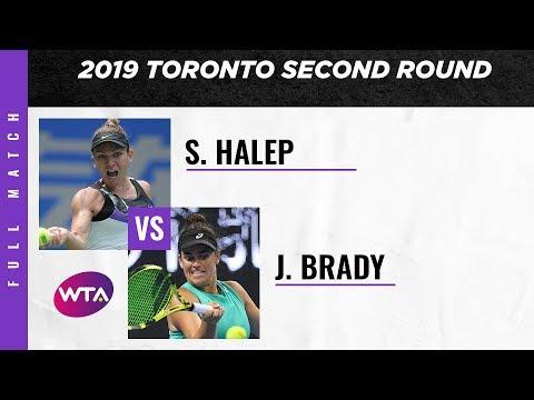 Simona Halep Vs. Jennifer Brady | Full Match | 2019 Rogers Cup Second Round