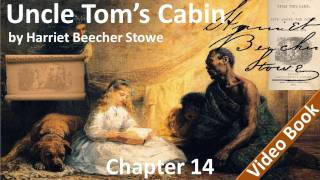 Chapter 14 - Uncle Tom's Cabin by Harriet Beecher Stowe - Evangeline(Chapter 14: Evangeline. Classic Literature VideoBook with synchronized text, interactive transcript, and closed captions in multiple languages. Audio courtesy of ..., 2011-11-01T13:04:52.000Z)