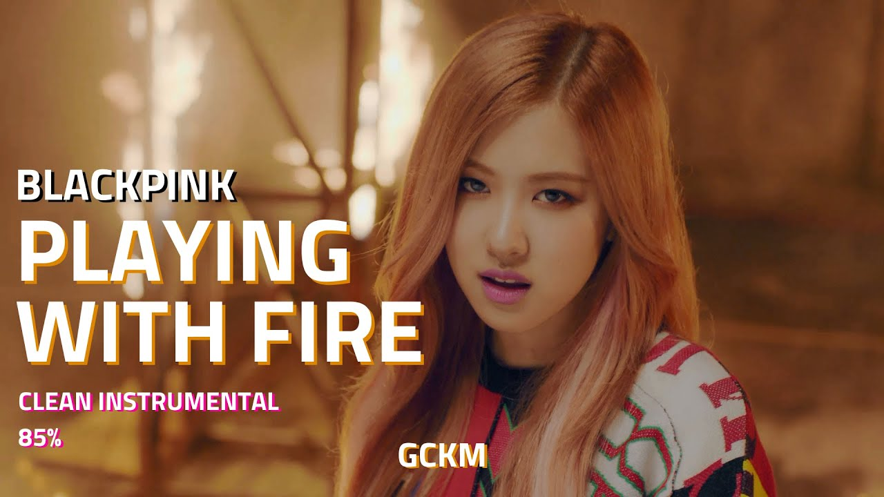 Blackpink Playing With Fire Instrumental