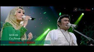 RHOMA IRAMA & SONETA FT. CICI PARAMIDA - HARAM (LIVE)
