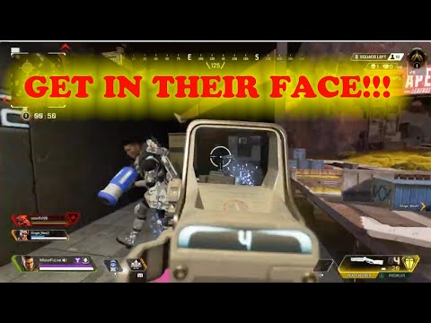 GET IN THEIR FACE!!! (PS4 Apex Legends)