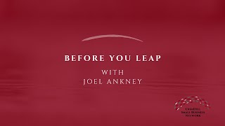Crisis Conversations with Joel Ankney | Before You Leap