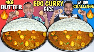 4KG BUTTER EGG CURRY BASMATI RICE EATING CHALLENGE / Food Challenge / Anda Curry Eating Competition🙏