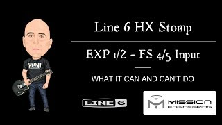 Line 6 HX Stomp - External FS 1-2/Exp. 4-5 Input...What It Can & Can't Do