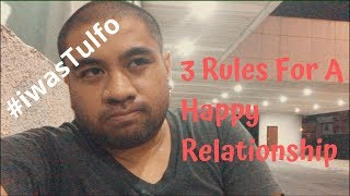 3 Rules For A Happy Relationship   Iwas Tulfo   Married Life   VLOG 027