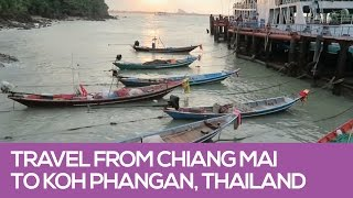 Inexpensive Travel from Chiang Mai to Koh Phangan, Thailand
