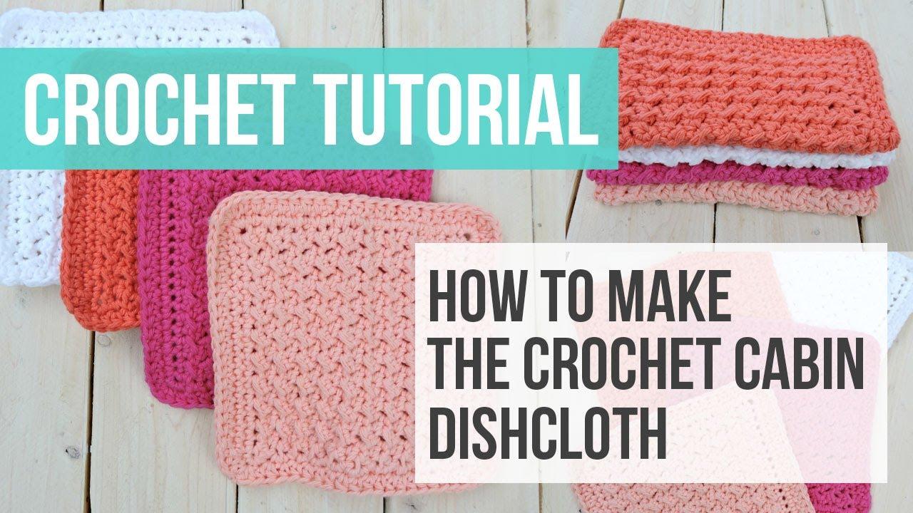Crochet Cabin Dishcloth Tutorial Crochet Dishcloth Pattern