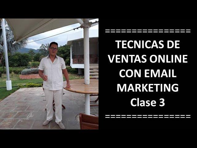 TECNICAS DE VENTAS ONLINE CON EMAIL MARKETING - CLASE 3 (GETRESPONSE)