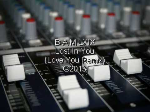 Lost In You (Love You Remix)