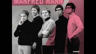 Manfred Mann-If you gotta go,go now