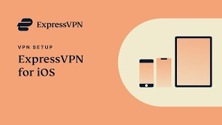 How to set up ExpressVPN on your iOS device