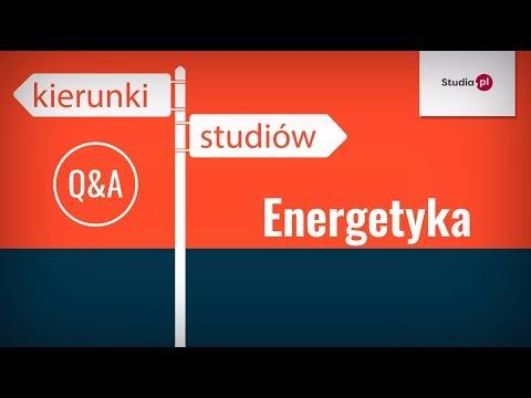 Kierunek Energetyka - program studiów, praca, zarobki.