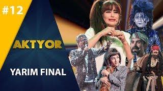 Aktyor-2 | 12-son YARIM FINAL (19.05.2019)