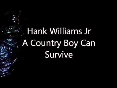Hank Williams Jr A Country Boy can Survive