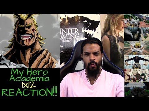 "My Hero Academia 1x12 REACTION/REVIEW!!!! ""All Might"""