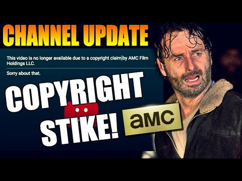 CHANNEL UPDATE: Copyright Strike....AMC REALLY? #TWDFamily
