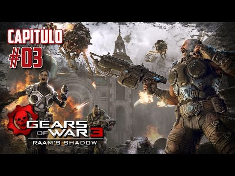 "Gears of War 3 | La Sombra de Raam | Ep. 03 ""El Escondite"""