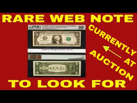CURRENTLY AT AUCTION - RARE AND VALUABLE WEB NOTE !  VALUABLE DOLLAR BILLS TO LOOK FOR!